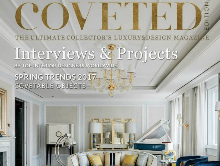 Design Magazine Discover the Collector's Luxury and Design Magazine: Coveted New Edition of Coveted the Luxury and Design Magazine 4 1 740x560