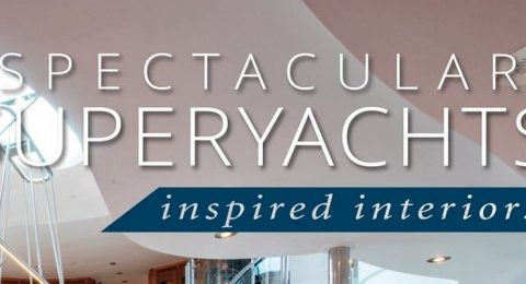 spectacular superyachts Spectacular Superyachts: Inspired Interiors: a Book for Boat Lovers! Spectacular Superyachts Inspired Interiors a Book for Boat Lovers 6 480x260